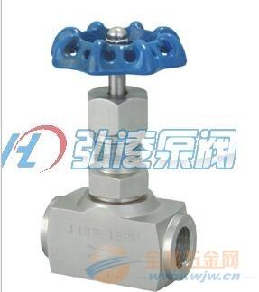 供应J13H内螺纹针型阀,仪表针形截止阀,不锈钢内螺纹针型阀