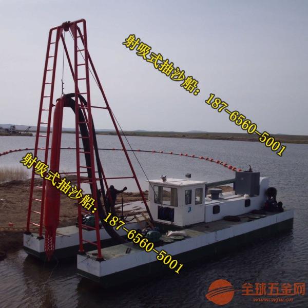 湖南省射吸式抽沙船推荐选择 湖南大型吸沙船