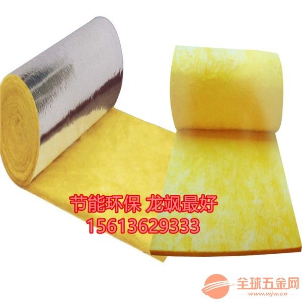 铝箔玻璃棉卷毡+龙飒玻璃棉卷毡厂家价格+低密度加铝箔卷毡厂家批发价格