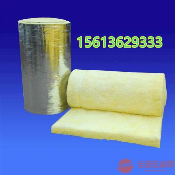A级防火保温棉-钢结构建筑专用-贴铝箔保温棉河北厂家直销